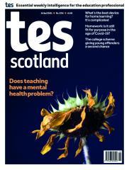 Tes Scotland cover 30/04/21