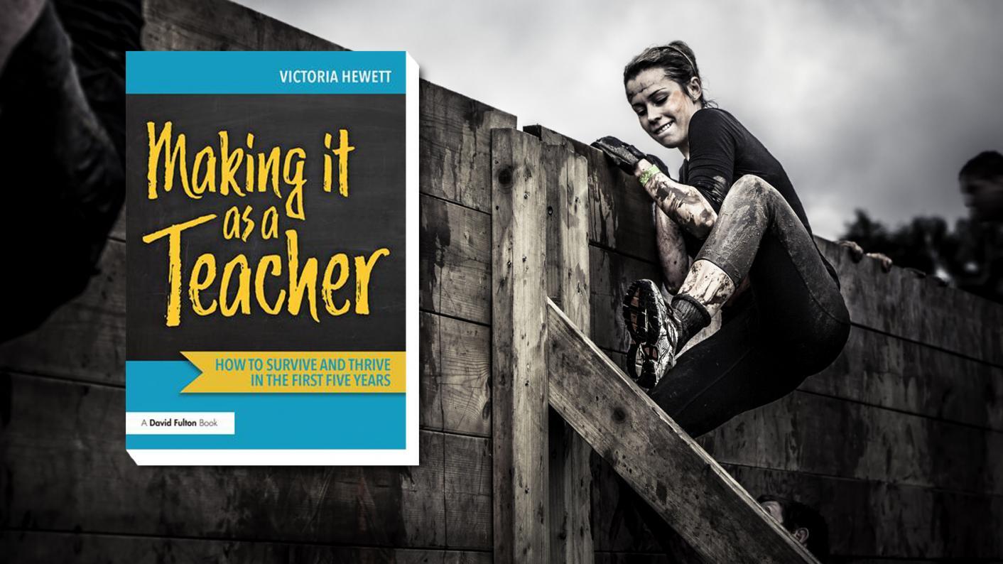Book review: Making it as a Teacher by Victoria Hewett