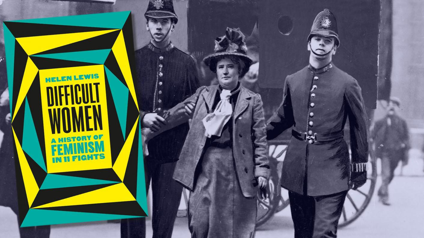 Book review: Difficult Women: A History of Feminism in 11 Fights by Helen Lewis