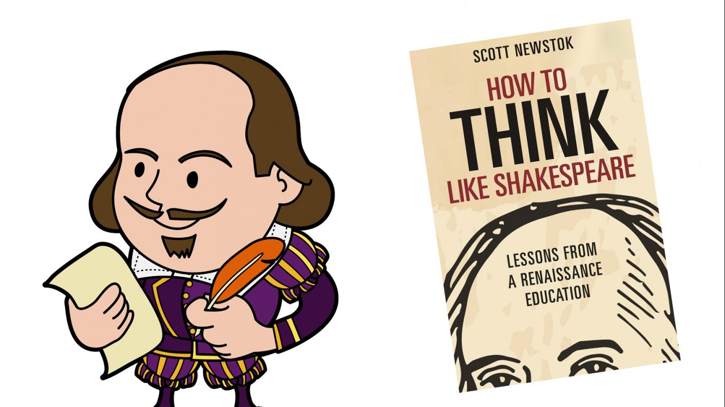 Book review: How to Think Like Shakespeare by Scott Newstok