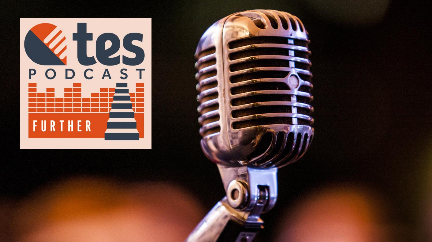 FE podcast: College funding, prison education and supporting students with Down's syndrome