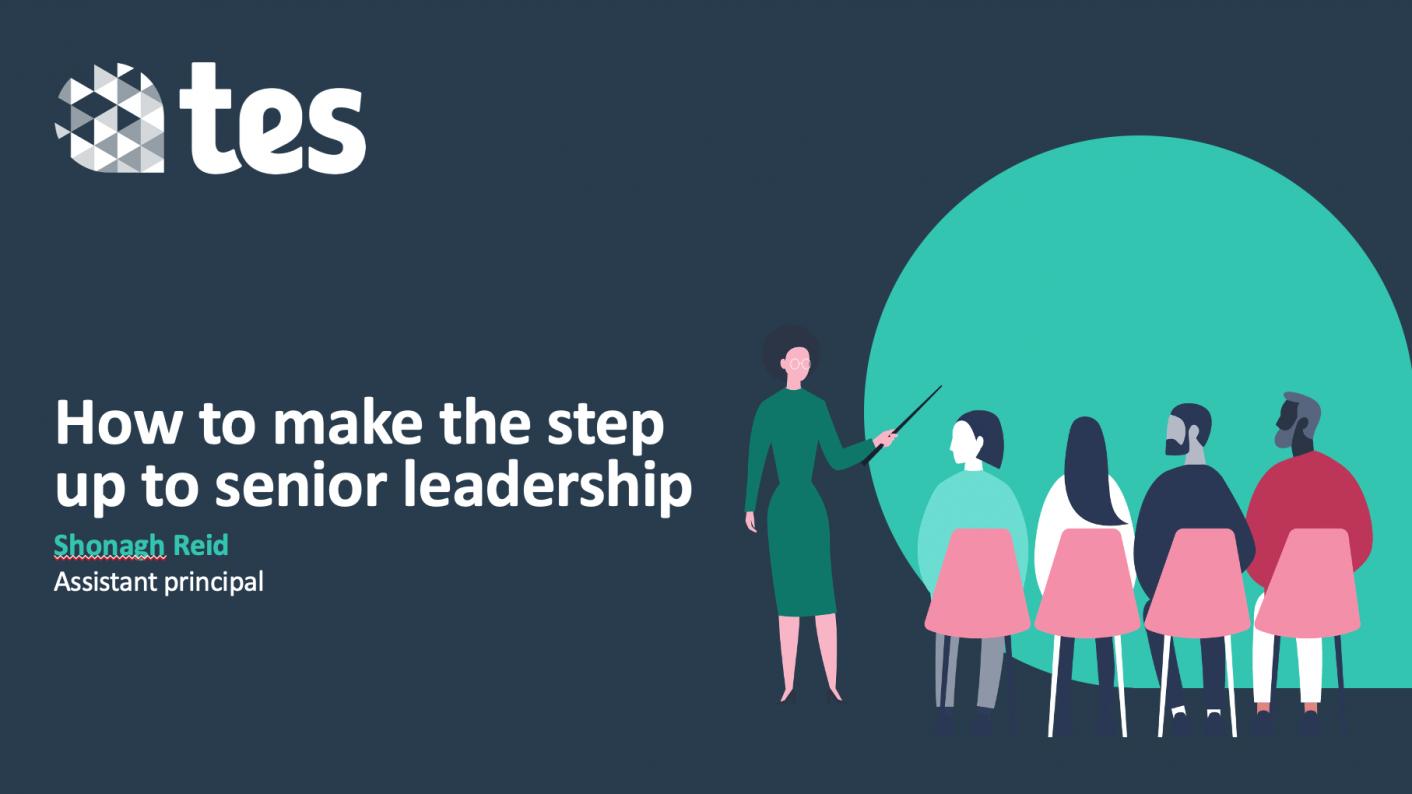 How to make the step up to senior leadership webinar